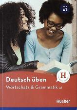 HUEBER Deutsch Uben WORTSCHATZ &GRAMMATIK A1 /German Practice Vocabulary&Grammar