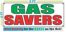 GAS SAVERS Full Color Banner Sign NEW XXL Size Best Quality for the $$$$ CAR LOT