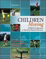 Children Moving: A Reflective Approach to Teaching Physical Education, Parker, M