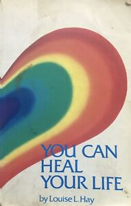 You Can Heal Your Life 30th Anniversary Edition by Louise L. Hay (Paperback,