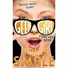 Forever Geek (Geek Girl, Book 6) by Holly Smale BRAND NEW BOOK (Hardback, 2017)