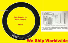 ADAPTER to CAMERA NIKON COOLPIX P600 P610 B700 P610S 62mm /RING FOR FILTER ONLY