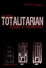 Totalitarian Science and Technology (Control of Nature) by Paul R Josephson, Goo