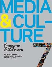 Media and Culture : An Introduction to Mass Communication by Bettina G. Fabos, R