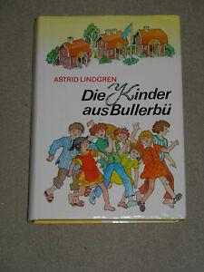 """Astrid Lindgren """"Wir Kinder aus Bullerbü"""""""