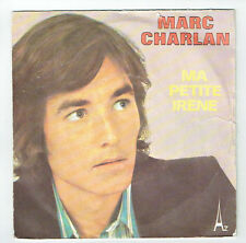 "Marc CHARLAN Vinyl 45 tours SP 7"" MA SMALL IRENE - ROCKY ROCK AND ROLL -AZ 489"