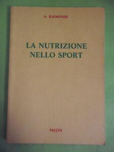 RAIMONDI*LA NUTRIZIONE NELLO SPORT - PICCIN 1988