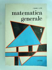 Matematica generale - Federico boari - Silvio fre - Vol I