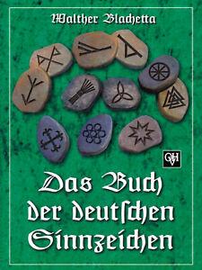 Das Buch der deutschen Sinnzeichen (Buch) Walther Blachetta