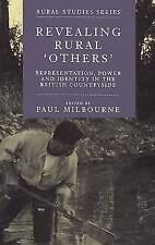 """Revealing Rural """"Others"""": Representation , Power, and Identity in the-ExLibrary"""