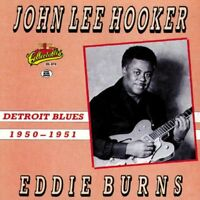 John Lee Hooker: Detroit Blues (1950-1951) (with Eddie Burns) NEW CD Original re
