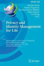 Privacy and Identity Management for Life : 5th IFIP WG 9. 2, 9. 6/11. 4, 11....