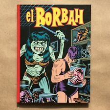 Charles Burns El Borbah First Edition Hardcover Graphic Comic Book Fantagraphics