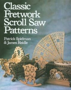 Classic Fretwork Scroll Saw Patterns by Reidle, James Paperback Book The Cheap