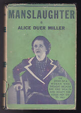 Alice Duer Miller - Manslaughter - 1921 in Original Dust-wrapper - Scarce
