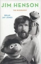 Jim Henson : The Biography by Brian Jay Jones Hardcover Book with Dust Jacket
