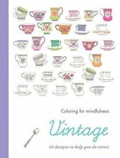 Vintage: 50 designs to help you de-stress (Coloring for Mindfulness)-ExLibrary