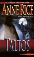 Taltos (Lives of Mayfair Witches) by Anne Rice