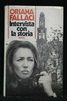 INTERVISTA CON LA STORIA. Oriana Fallaci. Rizzoli.