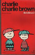 peanuts CHARLIE, CHARLIE BROWN i libri di Linus n.2 milano libri 1971 Schulz
