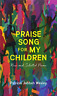 Wesley Patricia Jabbeh-Praise Song For My Children BOOK NUOVO