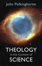 Theology in the Context of Science by Polkinghorne, John Paperback Book The