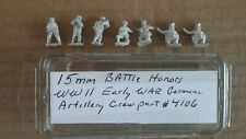 15mm Battle Honors  WWII Early war German Artillery Crew