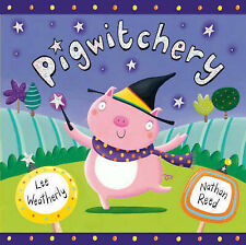Pigwitchery, Lee Weatherly, New Book