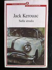 Jack KEROUAC - SULLA STRADA , Oscar Mondadori (1994)