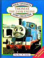 Your Favourite Thomas the Tank Engine Story Collect... by Rev. W. Awdry Hardback
