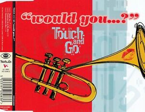 TOUCH AND GO : WOULD YOU...? / CD