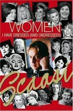 Women I Have Dressed (and Undressed!), Scaasi, Arnold, Good Condition, Book