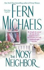 The Nosy Neighbor by Fern Michaels (2005, Paperback)