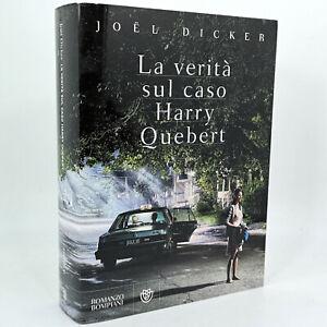 Joel Dicker LA VERITà SUL CASO HARRY QUEBERT 17^ed. Bompiani 2013 cop.morbida