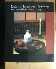 Ode to Japanese Pottery. Sake Cups & Flasks.  Yellin, 2004