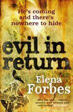 Evil in Return-Elena Forbes, 9780857380487