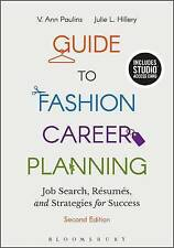 Guide to Fashion Career Planning by Julie L. Hillery, V. Ann Paulins...