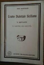 Teatro dialettale siciliano  'U riffanti ; L'arte di Giufà / Nino Martoglio