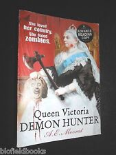 A E Moorat: Queen Victoria Demon Hunter [Advance Reading Copy] Children's Horror