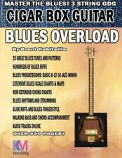 Cigar Box Guitar - Blues Overload Complete Blues Method for 3 S... 9781539735878