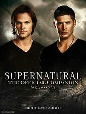 Supernatural - The Official Companion Season�7, Paperback,  by Nicholas Knight