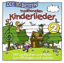 DIE 30 BESTEN TRADITIONELLEN KINDERLIEDER 2   Neu und in Folie!
