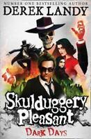 Skulduggery Pleasant: Dark days by Derek Landy (Paperback) Fast and FREE P & P