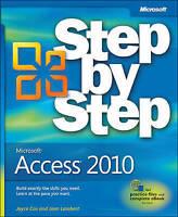 Microsoft Access 2010 Step by Step by Joan Lambert; Cox, Joyce