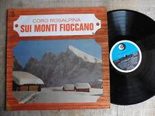 Coro Rosalpina - Sui monti fioccano - LP