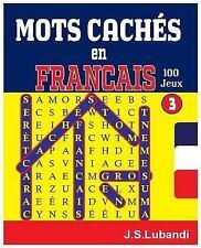 MOTS CACHÉS en FRANCAIS: MOTS CACHÉS en FRANCAIS by J. Lubandi (2017,...