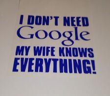 Non ho bisogno di Google, Auto Decalcomania/Adesivo per finestre, pannelli, paraurti o computer portatili