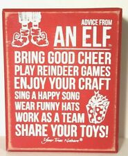 Primitives by Kathy Christmas Sign Advice from an Elf
