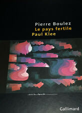 Le pays fertile Paul Klee Par Pierre Boulez