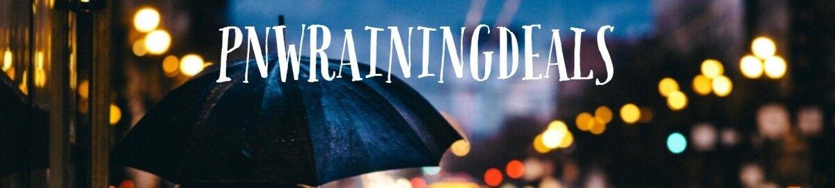 PNW Raining Deals